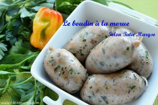 Recette du boudin antillais la morue selon tatie maryse - Cuisine creole antillaise ...