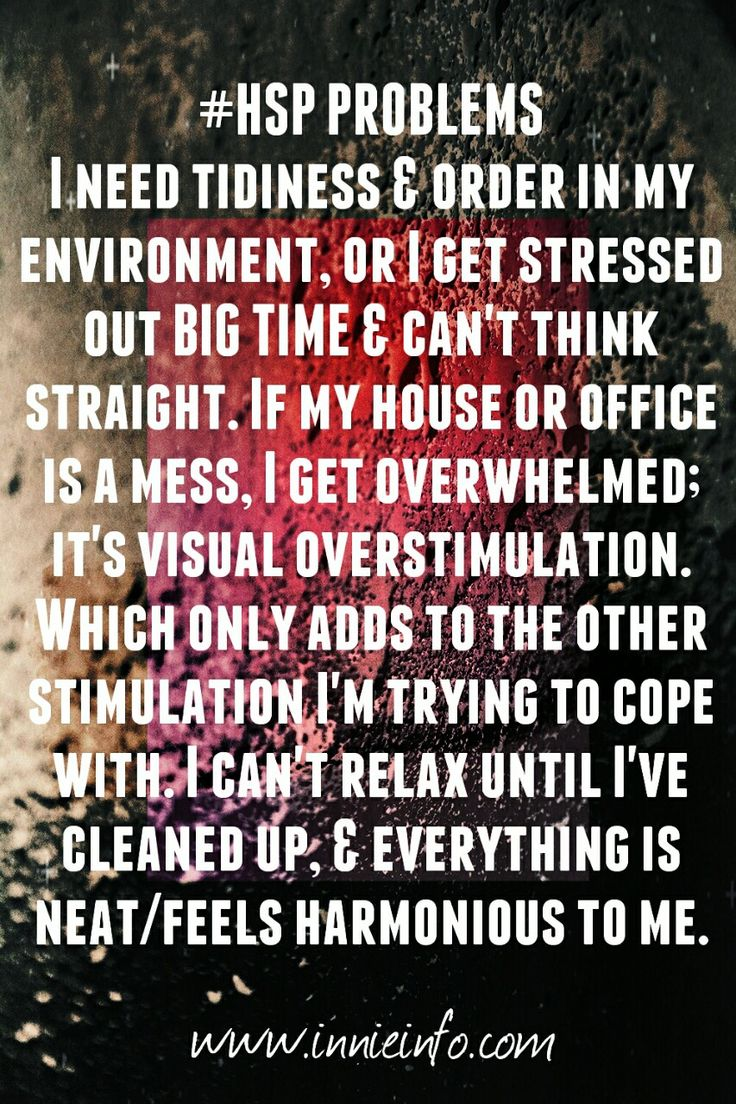"""Innie Info's """"HSP Problems"""" series: Part 3. This meme series is dedicated to the #struggles many #HSPs face. This one talks about how a messy environment, & lack of order, can add to a HSP's feelings..."""