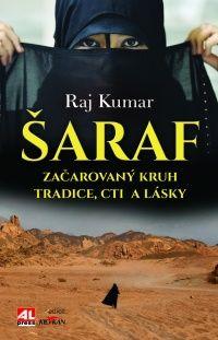 Šaraf - začarovaný kruh tradice, cti a lásky   #alpress #knihy #zeživota