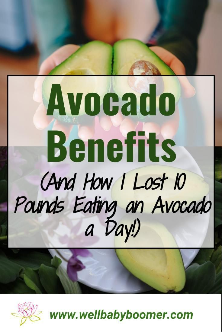 Avocado Benefits (And How Avocados Helped Me Lose 10 Pounds in Two Months