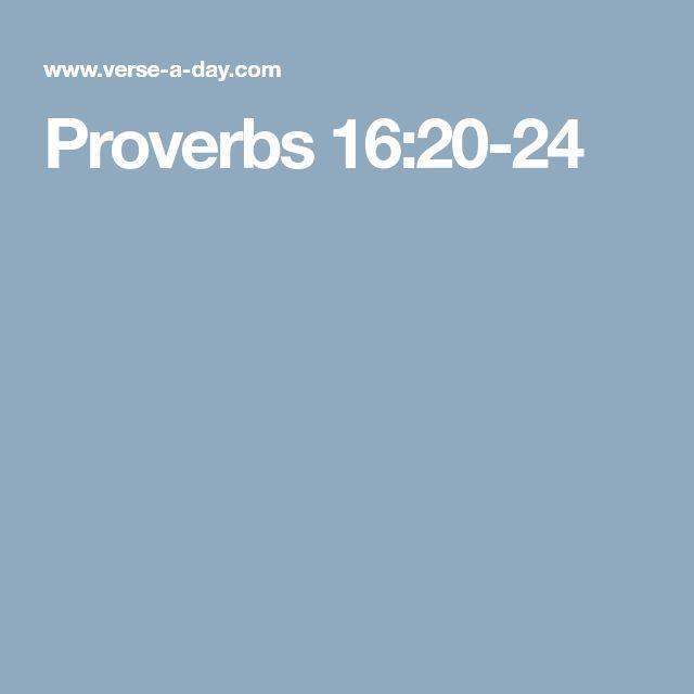 Proverbs 16:20-24