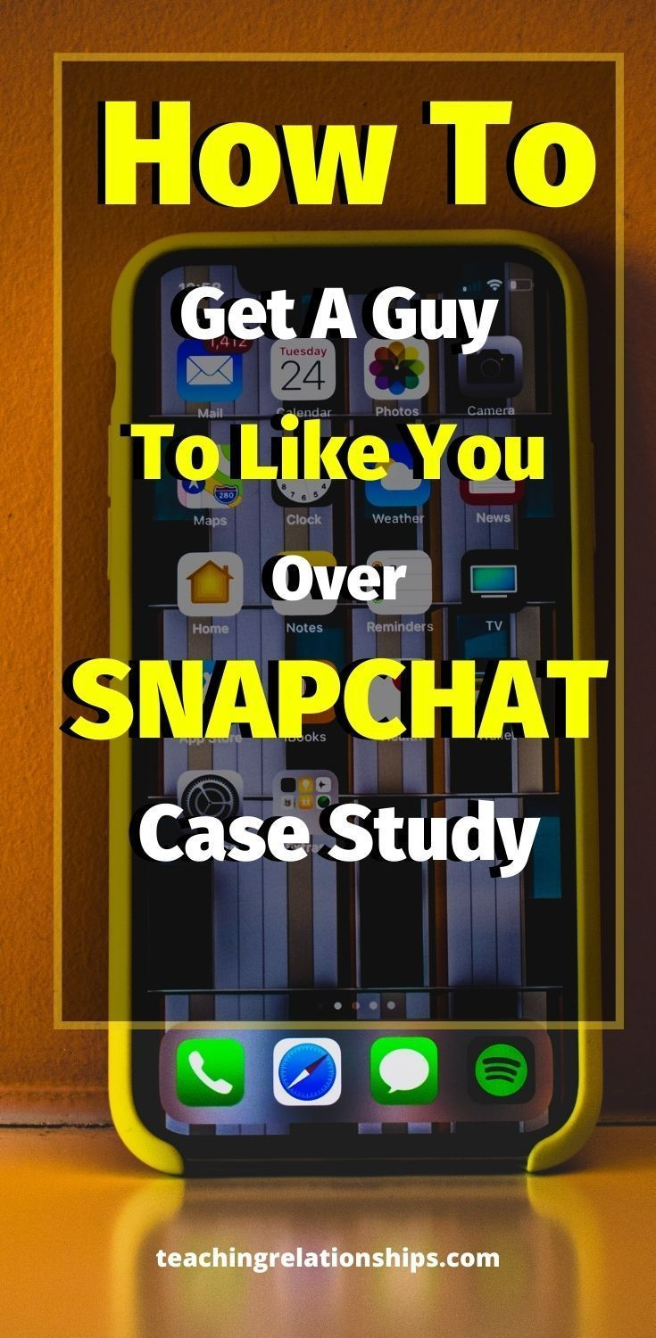 How to get a guy to like you over snapchat just do this