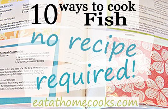 10 ideas to cook fish without a recipe