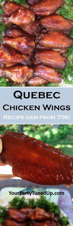 QUEBEC CHICKEN WINGS. A family favorite for decades. Orange juice, garlic, sugar and soy sauce make these wings sweet, salty, garlicky, sticky and simply addictive. A must for Game Day, parties and cookouts!
