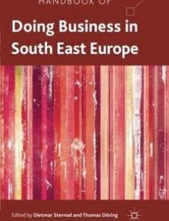 Handbook of Doing Business in South East Europe free download by Dietmar Sternad Thomas Döring (eds.) ISBN: 9781349326495 with BooksBob. Fast and free eBooks download.  The post Handbook of Doing Business in South East Europe Free Download appeared first on Booksbob.com.