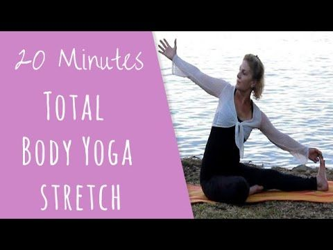 20 Minutes Total Body Yoga Stretch