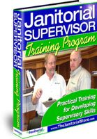 Janitorial Traning Programs, Janitor Training Materials. The Janitorial supervisor Training Program provides practical training for developing supervisory skills.  As a business owner, you depend on your supervisors to make sure your company remains the well-oiled machine it was when you were directly supervising the cleaners. http://www.thejanitorialstore.com/products/Janitorial-Supervisor-Training-Program-26.cfm