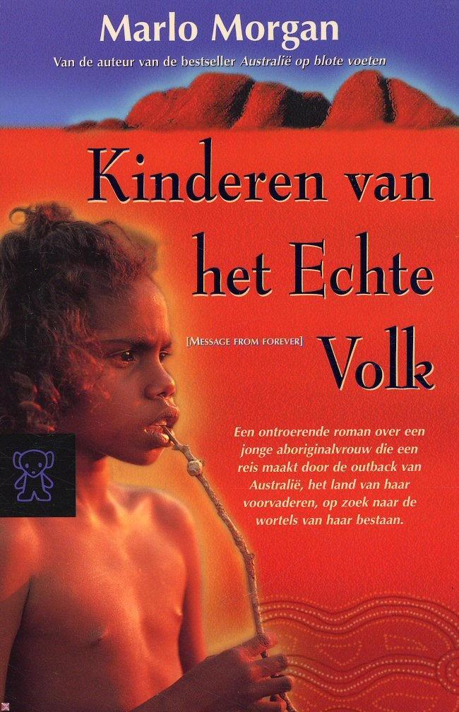 """En dan natuurlijk ook deel 2: """"Kinderen van het echte volk"""". Dit boek samen met Australie op blote voeten trouwens ook aangeschaft... dat zegt in mijn geval wel iets :)"""