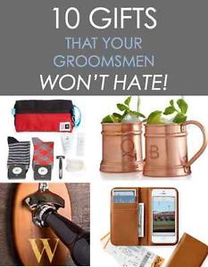 10 Gifts Your Groomsmen Won T