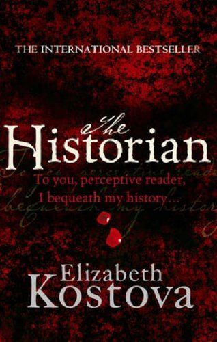 The Historian by Elizabeth Kostova- My friend Randi insists I read this... like yesterday.