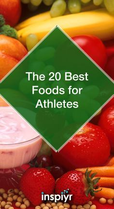 The 20 Best Foods For Athletes by Inspiyr.com // Participate in a sport, or just really really active? Then your body will need good nutrition even more! Check out this great list of the best foods for athletes! #Inspiyr