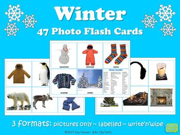 47 WINTER Photo Vocabulary Flash Cards 3 Formats: Labelled ~ Pictures only ~ Write-n-Wipe Children will love working with these brightly coloured real-life photo cards. Great for introducing and reinforcing vocabulary for Early Education, Autism, Sp Ed or
