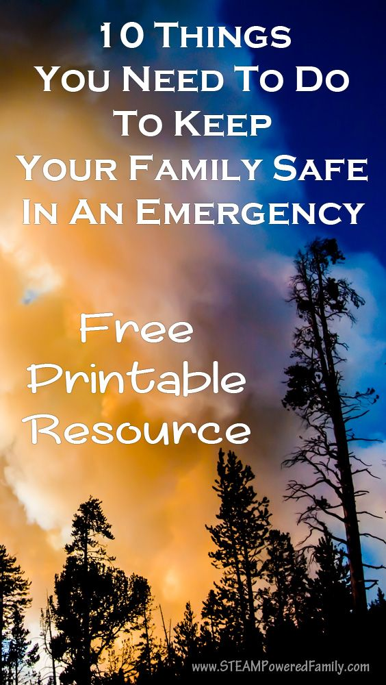 10 Things You Need To Do To Keep Your Family Safe In An Emergency. We all think it will never happen to us, but a small bit of planning could mean the difference between your family's safety and tragedy in an emergency situation. Every family needs to be prepared.