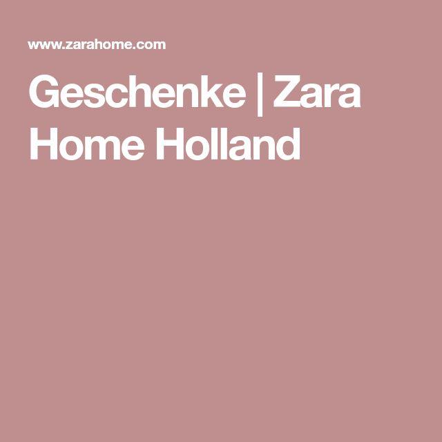Geschenke   Zara Home Holland