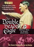 The Double Headed Eagle: Hitler's Rise to Power 1918-1933 [DVD] [English] [1973]