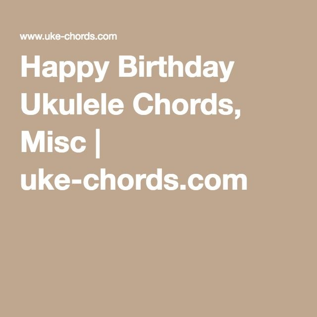 25+ Best Ideas about Happy Birthday Guitar Chords on Pinterest : Happy birthday songs, Ukulele ...