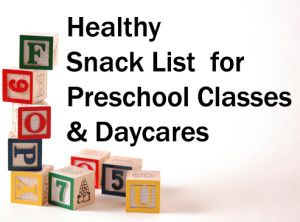 Healthy Snack List for Preschool and Daycare - Total Lifestyle Management