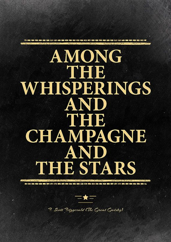 Great Gatsby champagne quote F. Scott Fitzgerald. by InstantQuotes