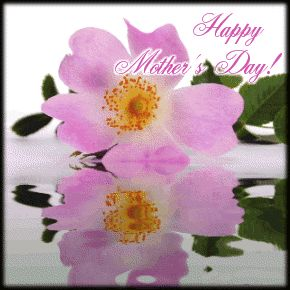 Flowers Gif For Mothers Day mothers day happy mothers day happy mothers day pictures mothers day quotes happy mothers day quotes mothers day quote mother's day happy mother's day quotes