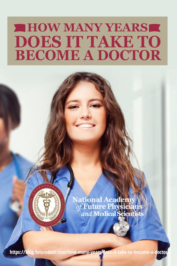How Many Years Does It Take To Become A Doctor | Becoming ...