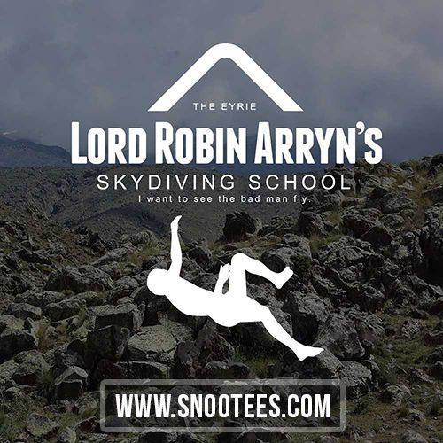 Lord Robin Arryn;s Skydiving School - Game of Thrones   #GameofThrones #GoTSeason6 #GoT