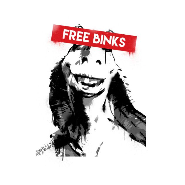 Free Jar Jar Binks on @TeePublic! #starwars #jarjar #binks #funny #geek #shirt