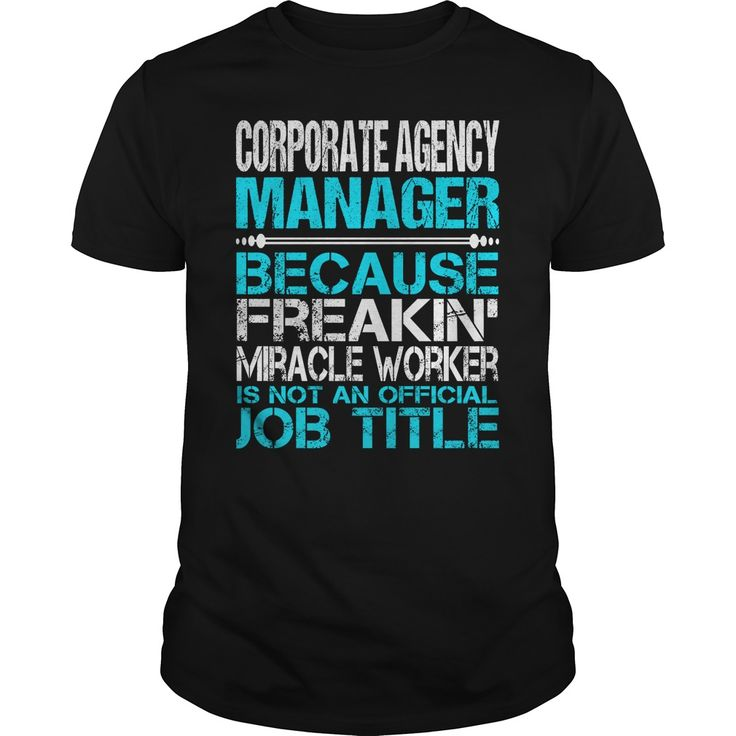 Awesome Tee For ᐅ Corporate Agency Manager***How to ? 1. Select color 2. Click the ADD TO CART button 3. Select your Preferred Size Quantity and Color 4. CHECKOUT! If you want more awesome tees, you can use the SEARCH BOX and find your favorite !!Corporate Agency Manager