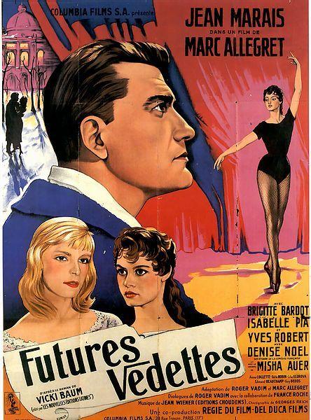 "School for Love (1955) ""Futures vedettes"" (original title) Stars: Jean Marais, Brigitte Bardot, Isabelle Pia, Mischa Auer, Lila Kedrova, Anne Collette ~  Director: Marc Allégret"