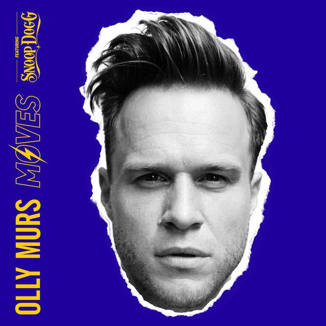 Moves Feat Snoop Dogg By Olly Murs Snoop Dogg Was Added To My