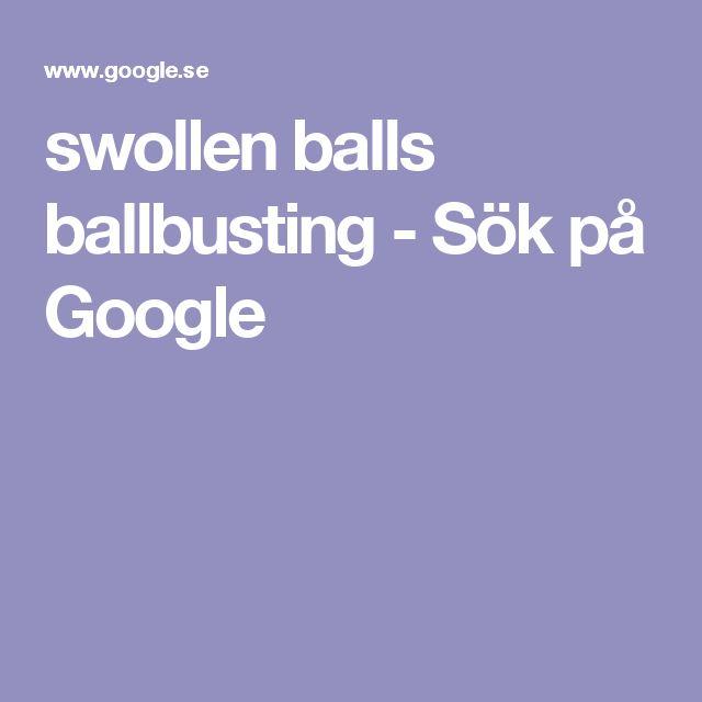swollen balls ballbusting - Sök på Google
