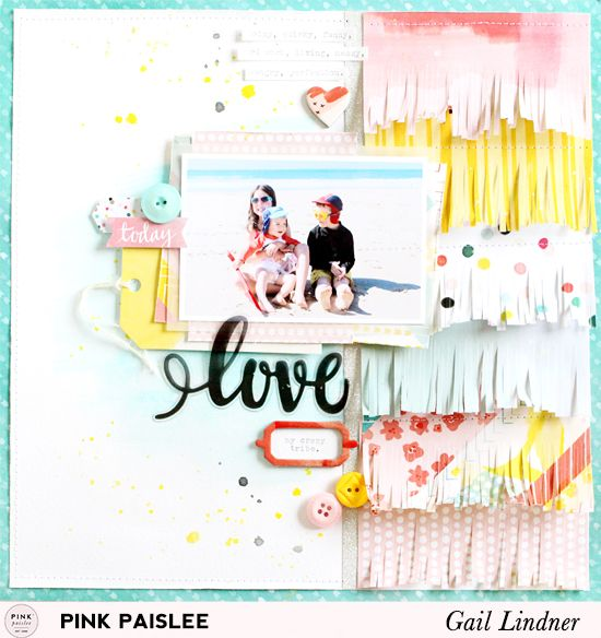 Love My Tribe Mother's Day Layout @gail_lindner @pinkpaislee #pinkpaislee #fancyfree #DIY #scrapbooking #layout #fringe