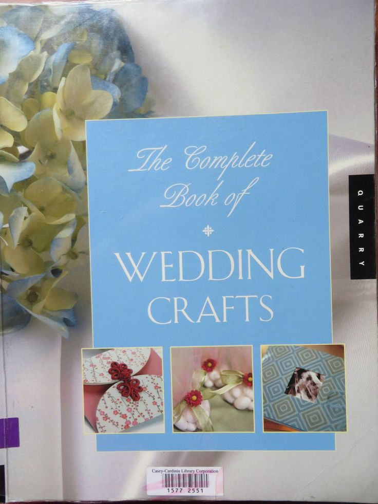 The Complete Book of Wedding Crafts Rockport
