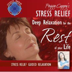 Peggy Cappy`s Stress Relief: [Audio CD] Guided Relaxation Series