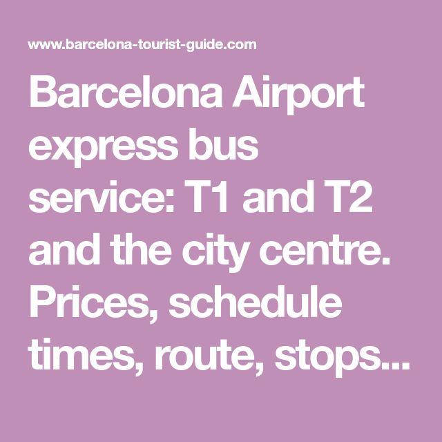 Barcelona Airport express bus service: T1 and T2 and the city centre. Prices, schedule times, route, stops, luggage space, payment and access for the disabled traveller on the Aerobus, Barcelona Airport.