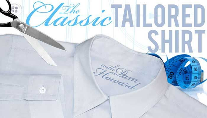 The Classic Tailored Shirt Online Class - Roll up your sleeves and make a perfectly tailored shirt