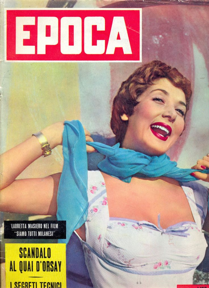 "Lauretta Masiero. Cover of Italian weekly newsmagazine ""Epoca"" [Age, in historic sense], 4 October 1953."