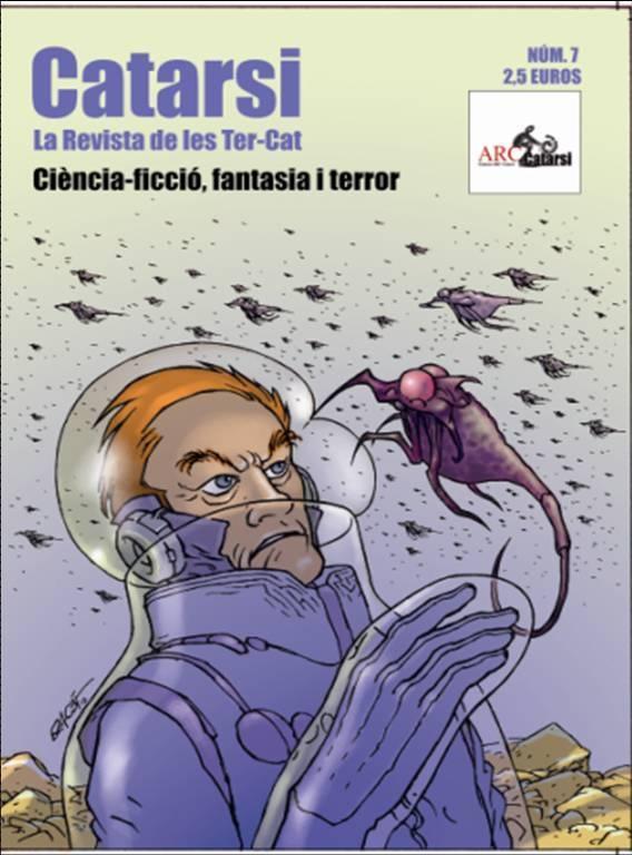 #REVISTA #TERROR #SC-IFI - Portadas de las Revistas Catarsi. Catarsi Número9 by Catarsi. La revista Catarsi és una revista de ciència-ficció, fantasia i terror en llengua catalana, la més antiga de les que hi ha actualment al mercat (si més no, que coneguem nosaltres).   CAMPAÑA: www.verkami.com/projects/2048