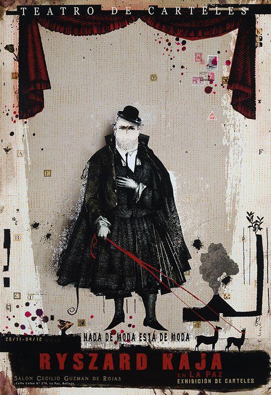 Ryszard Kaja, La Paz, Teatro de Carteles Nada de moda está de moda (Bienal del Cartel Bolivia BICeBé), 2015, Size: B1