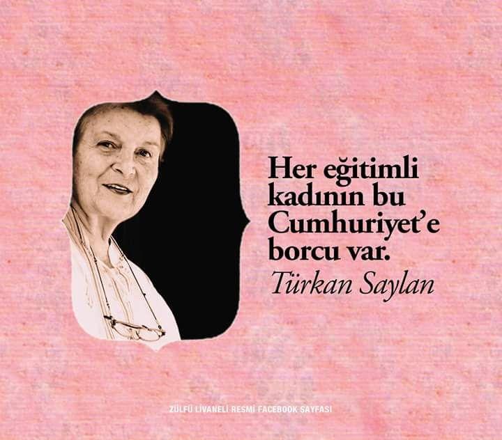 Her eğitimli kadının bu Cumhuriyet'e borcu var. - Türkan Saylan #sözler #anlamlısözler #güzelsözler #manalısözler #özlüsözler #alıntı #alıntılar #alıntıdır #alıntısözler