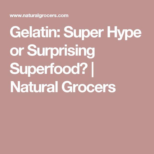 Gelatin: Super Hype or Surprising Superfood? | Natural Grocers