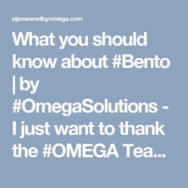 """What you should know about #Bento 
