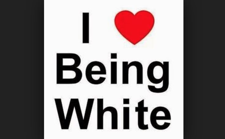 proud to be white | CHRISTIAN COLUMNIST: 'I'm Proud To Be White'