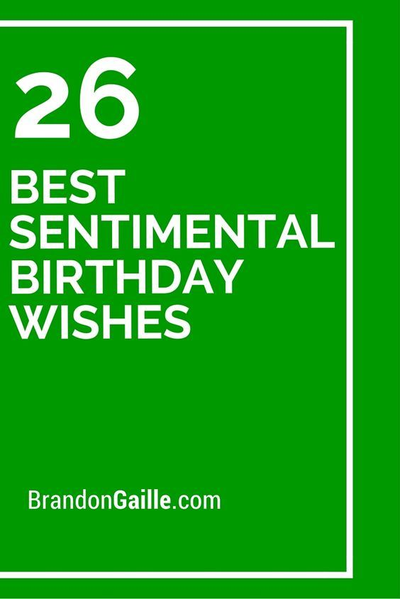 26 Best Sentimental Birthday Wishes
