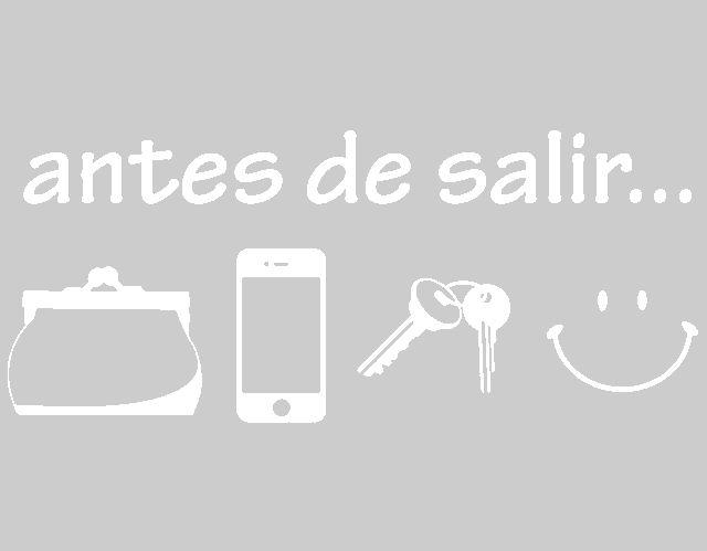 """Vinilo Decoración """"Antes de salir..."""" 03014 - Tienda online de vinilos decorativos, stickers, wall art, decoración"""
