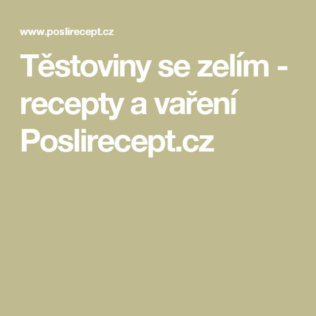 Těstoviny se zelím - recepty a vaření Poslirecept.cz