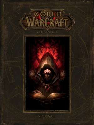 world of warcraft chronicle vol 1