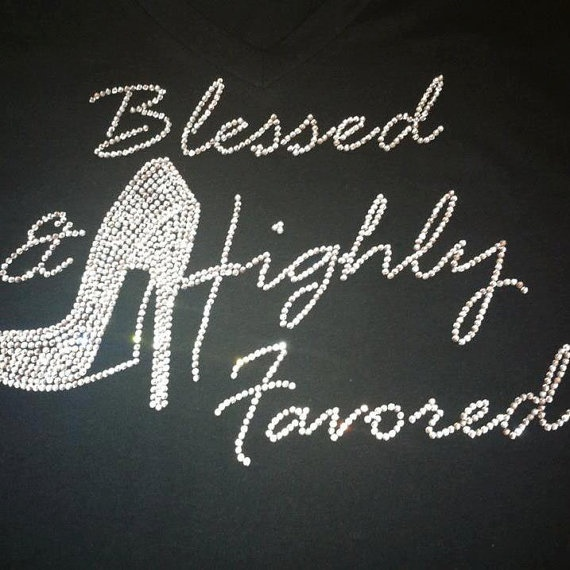 i am blessed and highly favored quotes - photo #28