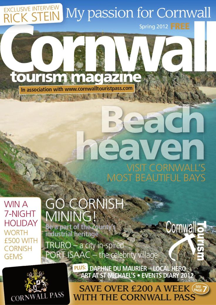 Cornwall Tourism Magazine 2012  Cornwalls Definative Tourism Guide 2012..... Information and articles including an exclusive interview with Rick Stein and the change to win a holiday to Cornwall