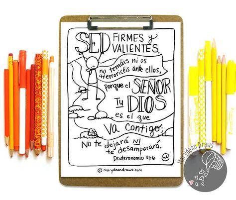 """Spanish Bible verse coloring page (Deuteronomio 31:6)! // La Biblia en español. """"Sed firmes y valiented"""" by Marydean Draws"""