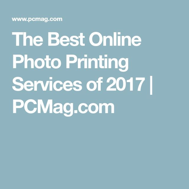 The Best Online Photo Printing Services of 2017   PCMag.com